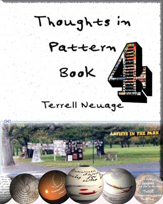 Thoughts in Patterns 4 by Terrell Neuage