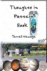 Thoughts in Patterns 5 the latest book (2017) from Terrell Neuage