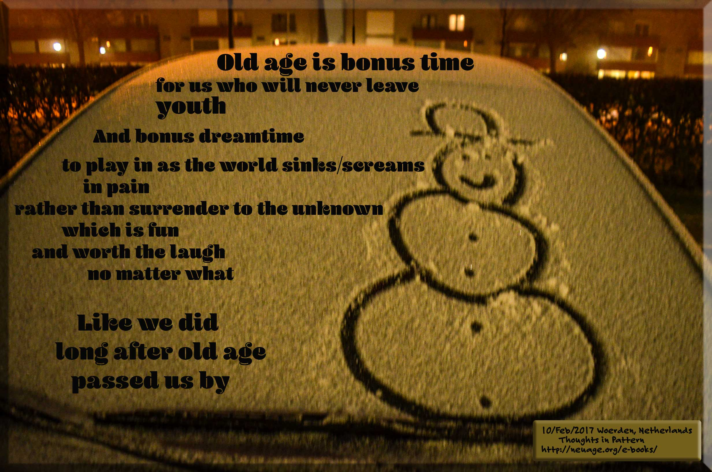 Old age is bonus time