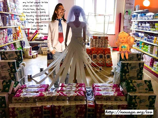 day 167 my toilet paper bride when we lived in Jinshitan, Dalian, China 2010 – 2014 fondly remembered during the Covid-19 toilet paper shortage